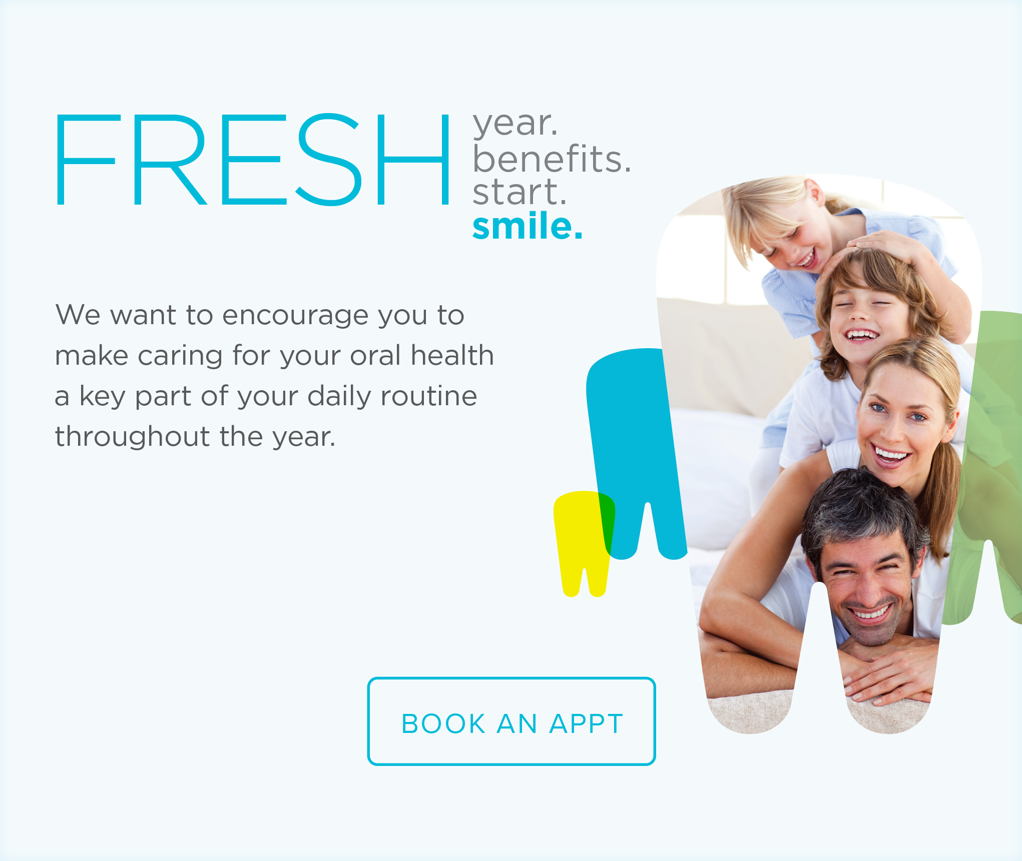 Visalia  Modern Dentistry - Make the Most of Your Benefits